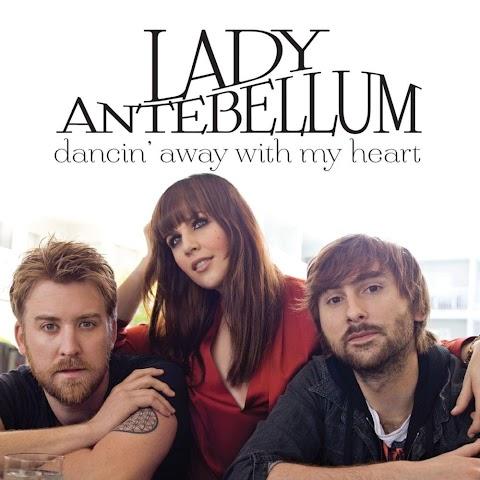 Lyrics Lady Antebellum Dancin Away With My Heart