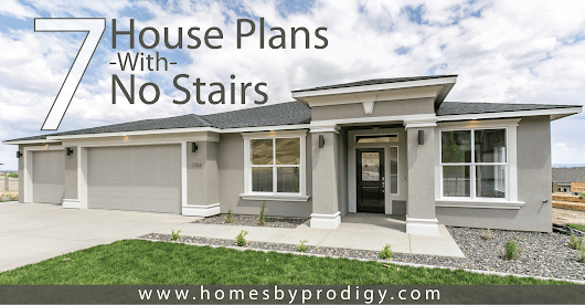 7 House Plans With No Stairs - Accessible Homes - Prodigy Homes Inc.