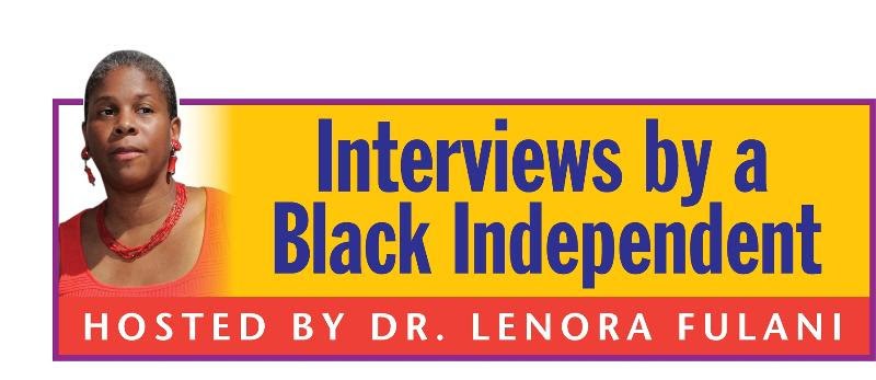 Interviews by a Black Independent