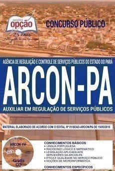 Apostila Concurso ARCON PA 2018 | AUXILIAR EM REGULAÇÃO DE SERVIÇOS PÚBLICOS