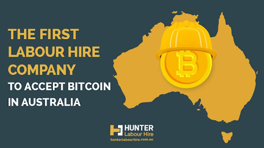 The First Labour Hire Company to Accept Bitcoin in Australia