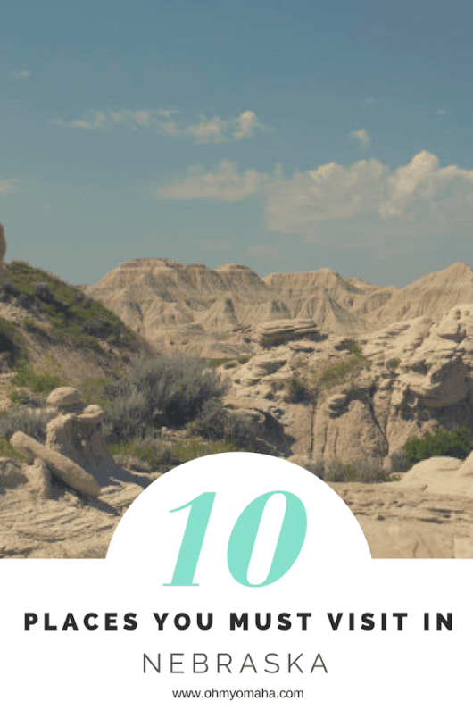 10 Places You Must See In Nebraska - OhMy!Omaha
