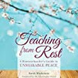 Book Review of Teaching From Rest by Sarah MacKenzie - An Island Family By Grace