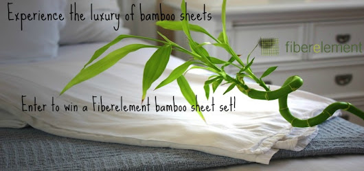 Experience the Luxury of Bamboo Sheets- Win a Fiberelement Bamboo Sheet Set