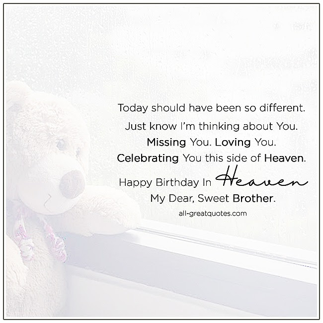 Happy Birthday Brother In Heaven Quotes Google Images Happy