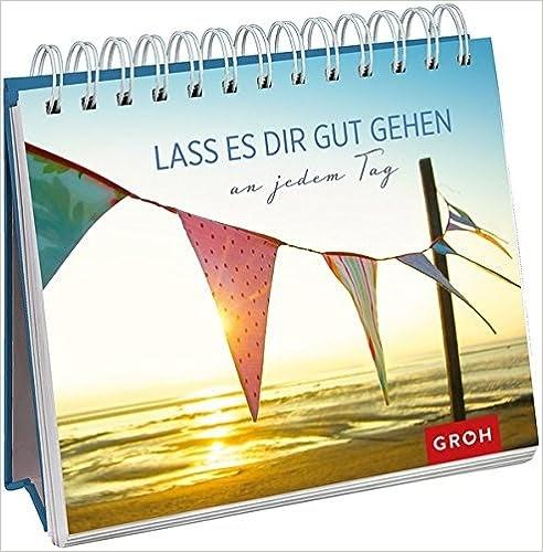 PDF-Bücher Lass es dir gut gehen an jedem Tag, by Joachim