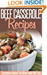 Beef Casserole Recipes: Beefy And Bub...