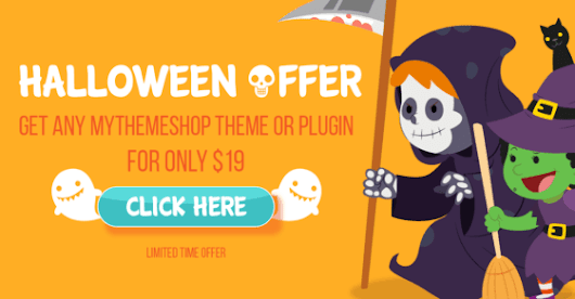 Halloween Treat for You! Each Theme & Plugin for $19 ONLY! (LIMITED TIME!)