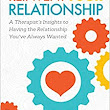 Reinvent Your Relationship: A Therapist's Insights to having the Relationship You've Always Wanted: Ana Aluisy LMFT LMHC: 9781630478957: Amazon.com: Books