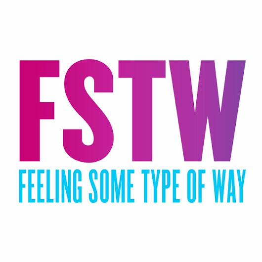 Feeling Some Type of Way by FSTW on Apple Podcasts