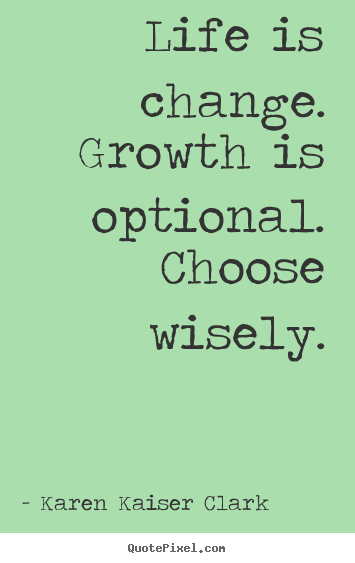 Quotes On Change And Growth. QuotesGram