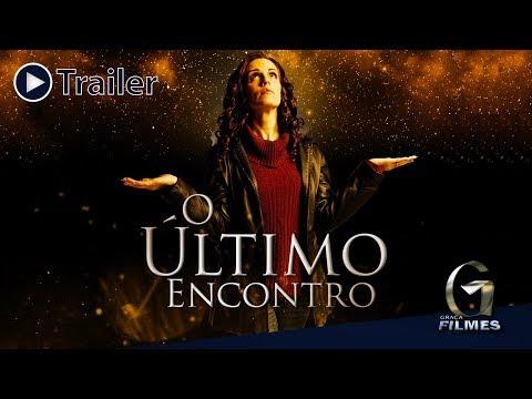 Filme Cristão O Último Encontro - Trailer Dublado
