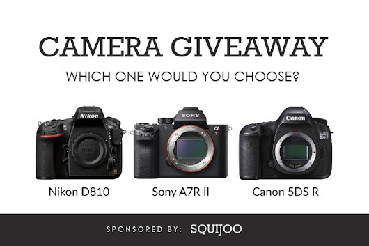 Squijoo Camera Giveaway: Win a Canon 5DS R, Nikon D810, or Sony A7R II!