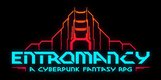 Entromancy: A Cyberpunk Fantasy Game (and Interview) - Tribality