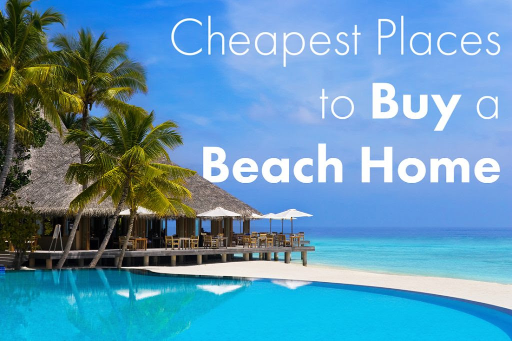 cheapest places to buy a beach home 1024x683
