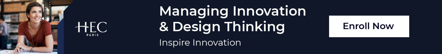 HEC Managing Innovation & Design Thinking – Join Today And Inspire Innovation