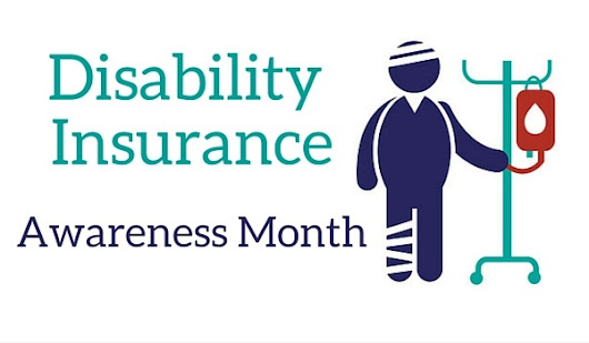 Disability Insurance Awareness Month- 6 Facts to Share With Your Clients