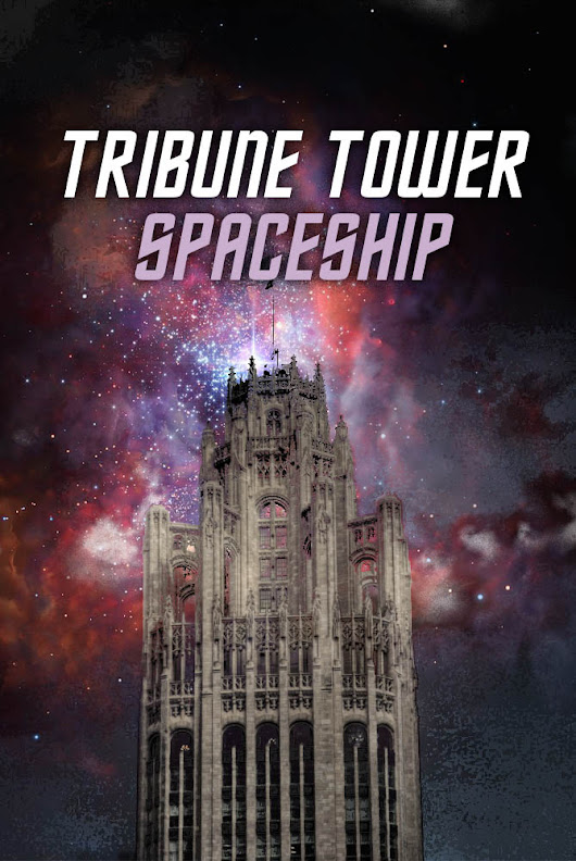 Tribune Tower plans to become a rocket ship - Spudart