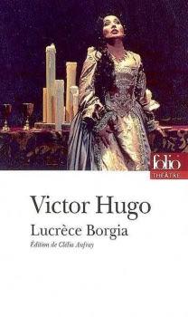 http://entournantlespages.blogspot.fr/2016/01/lucrece-borgia-victor-hugo-folio.html