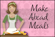 makeahead meals for busy moms button