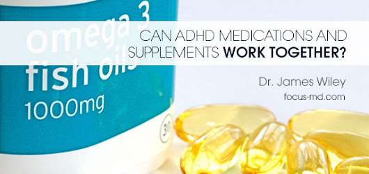 AHDH Medications & Supplemental Vitamins: Working Together