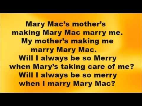 My Mothers Making Me Marry Mary Mack Lyrics