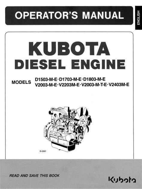 KUBOTA DIESEL ENGINE D1503-M-E D1703-M-E D1803-M-E V2003-M