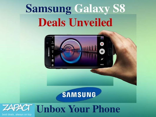 Samsung Galaxy S8 Deals Unveiled – Unbox Your Phone