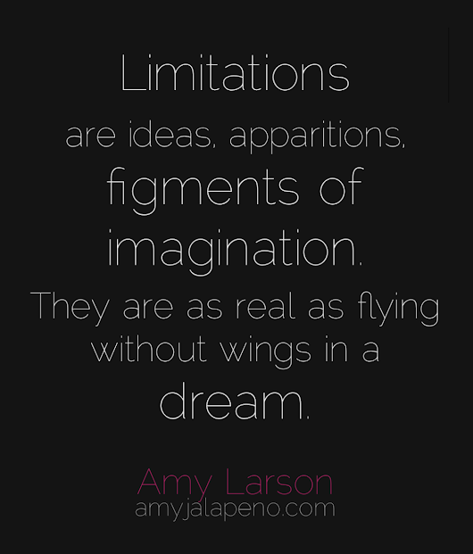 do you believe in limits? (hot! quote)