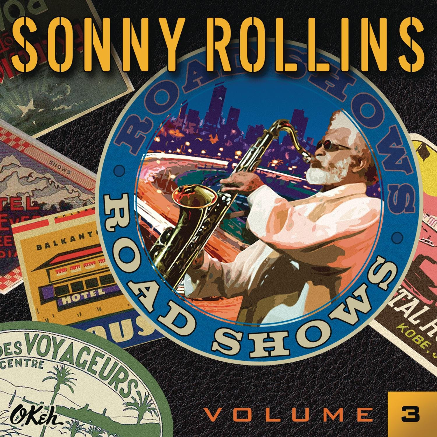 Sonny Rollins - Road Shows Vol 3 cover