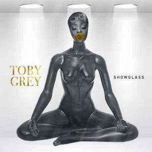 Download Music Mp3:- Toby Grey – Show Glass