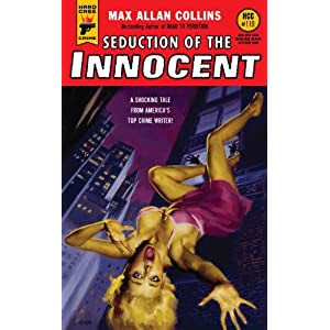Seduction of the Innocent (Hard Case Crime)