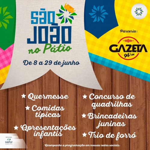 SÃO JOÃO DO PATIO SHOPPING COM DIVERTIDAS E VASTA PROGRAMÇÃO