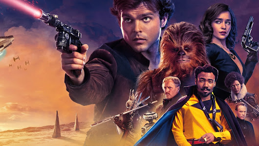 Solo – A Star Wars Story (dir. by Ron Howard) | Days Without Incident