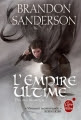 Couverture Fils-des-Brumes, tome 1 : L'Empire ultime Editions Le Livre de Poche (Orbit) 2011