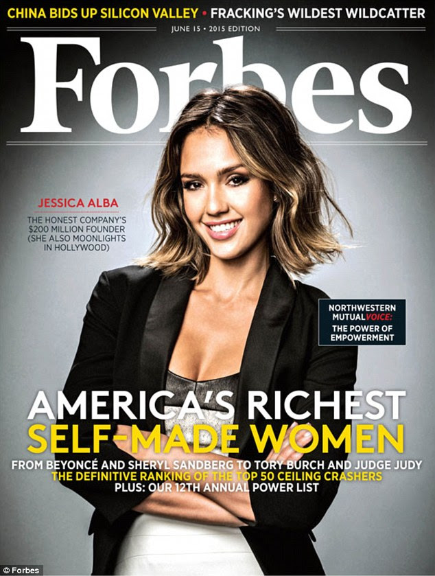 Richest women: Jessica Alba graced the cover of Forbes magazine in its issue titled America's Richest Self-Made Women as her business The Honest Company was valued at $1 billion