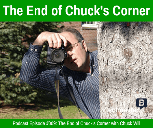 The End of Chuck's Corner with Chuck Will