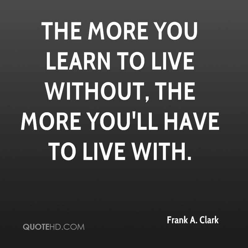 Frank A Clark Quotes Quotehd