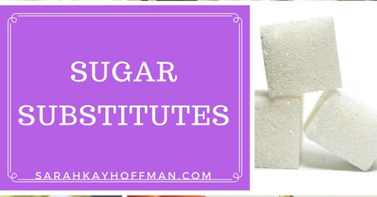 Sugar Substitutes | Sugar substitute, Sugar and Natural healing