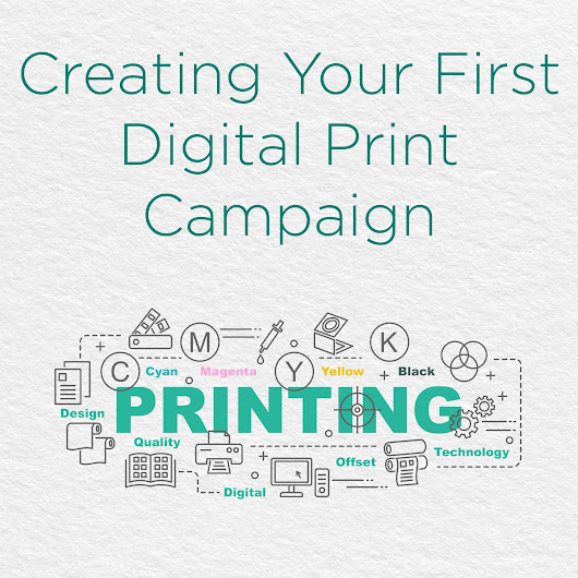 Creating Your First Digital Print Campaign