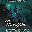 The Horror of Dunblane & other tales of the Fantastic by Will Mayo | Amy's Bookshelf Reviews| Author Amy Shannon