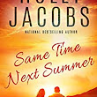 Same Time Next Summer - Kindle edition by Holly Jacobs. Literature & Fiction Kindle eBooks @ Amazon.com.