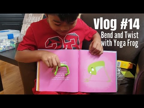 Vlog #14: Bend and Twist with Yoga Frog