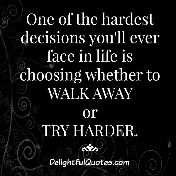 Quotes About Decision In Life 158 Quotes