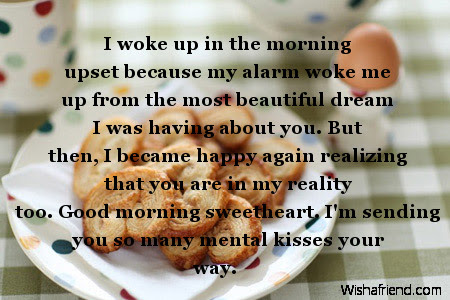 Good Morning Message For Boyfriend I Woke Up In The Morning