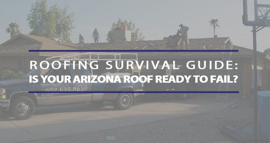 Is Your Arizona Roof Ready to Fail? | Arizona Roof Rescue