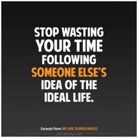 Quotes Not Wasting Your Time Someone