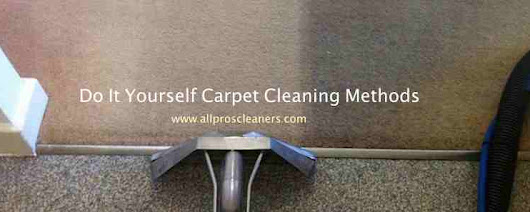 Do It Yourself Carpet Cleaning Methods - All Pro Carpet Care
