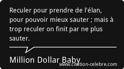 http://citation-celebre.leparisien.fr/images/citation/citation-million-dollar-baby-personnage-inconnu-84578.png