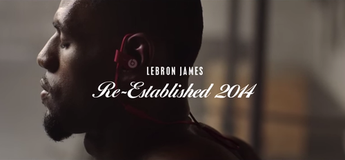 Beats by Dre: LeBron James in Re-Established 2014 with Powerbeats2 Wireless